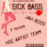 Badazz Unchained@Sick Bass 01.03.2013
