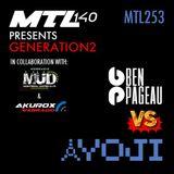 Ben Pageau presents MTL253 (YOJI guest mix)   GENERATION2