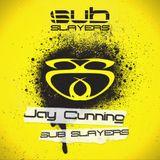 Jay Cunning - Sub Slayers 05