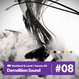 Demolition Sound Radio Show 22/3/15 (northical & lorrd)