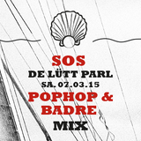 POPHOP & BADRE | ELEKRONICA PERLEN MIX @ SOS - FUSION AREA 07. MARCH´15