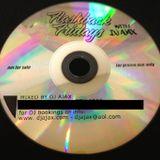 DJ AJAX - FLASHBACK FRIDAY MIX
