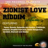 ZIONIST LOVE RIDDIM  PROMOMIX by GaCek Killah  - TMD RECORDS