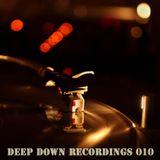 Deep Down Recordings 010