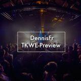 TKWE Preview