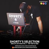 Shorty' Selection - End of 2019 Mix Vol 1 [Hip Hop & R&B] @DJShortyBless