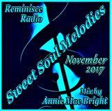 Sweet Soul Melodies Reminisce Radio UK (November 2017) Mix by Annie Mac Bright