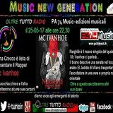 """Music new generation""  ospite il Rapper  Matteo  Mc Ivanhoe - 25-05-17"