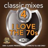 DMC - Classic Mixes - I Love The 70's Vol. 04