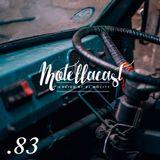 DJ MoCity - #motellacast E83 - 30-11-2016
