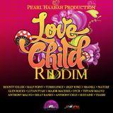 Volcanik Mix Love Child Riddim by Selekta Livity