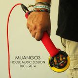 MIJANGOS HOUSE MUSIC SESSION DIC-2014