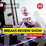 ElectroForce - Breaks Review Show 139 (29.08.18)