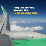 Funky Latin House Mix November 2018