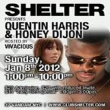 Quentin Harris & Honey Dijon @ Club Shelter, NYC - 08.01.2012