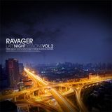 Ravager - Late Night Sessions Vol. 2