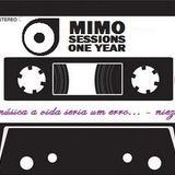 Mimo Sessions One Year - Part II