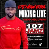 Dj New Era - Debut 107Jamz Lake Charles, LA (1st Friday Guest Dj Set)