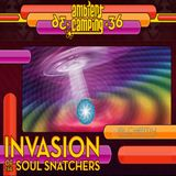 Live at Ambient Camping #36: Invasion of the Soul Snatchers