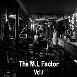 The M.L Factor