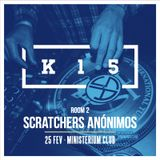 K15. parte 2 Exclusive Mini Mix By: SCRATCHERS ANÓNIMOS _ Hip Hop, Funk, Breaks & Drum'n'Bass