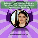 Lori Lynn Smith: Transform Your Life