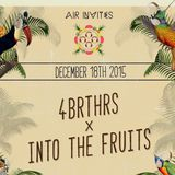 D-Jelani - AIR invites 4BRTHRS x Into The Fruits - Podcast001