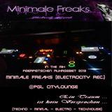 *-* 01.02.2013 *-* Minimale Freaks (80min) live @Pgl Citylounge *-* 01.02.2013 *-*