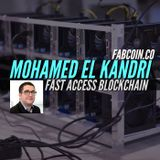 Mohamed El Kandri, CEO of Fast Access Blockchain