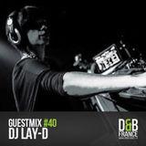 DnBFrance Guest Mix no 40 - Dj Lay-D