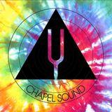 Chapel Sounds w/ Raiden - 7/4/18