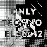 ONLY TECHNO - 2019 -