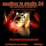 SOULBOY IS STUDIO 54 (the real sound of new york's disco jammer)