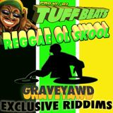 Old School Reggae...Graveyawd Riddims.