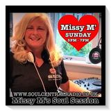 Missy M's Sunday Soul Session  Soul Central Radio   27.10.19