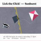 Lick the Click! Sunburst #133 @A38 2018.06.09. Part 3.