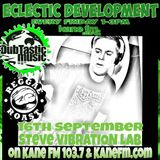 Guest Vibration Lab - DubTastic Music presents Eclectic Development show on Kane FM