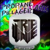 Propane Pillager Mix - Tripwave - The Lost Dimensional Rift Set