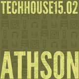 TechHouse 15.02 mixed by Athson
