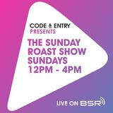 Code & Entry Presents - The Sunday Roast Show - 3rd February 2019