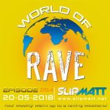 Slipmatt - World Of Rave #264