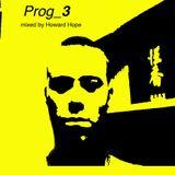 PROG_3 - mixed by Howard Hope