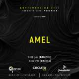 AMEL - Podcast Circuito Live 005. Global Mixx Radio / Candelaria Live