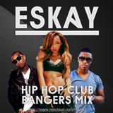 Hip-Hop Club Bangers Mix 2 | Eskay