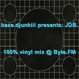 baze.djunkiii presents: JDB. @ Byte.FM Pt. 2 [03.06.2009]