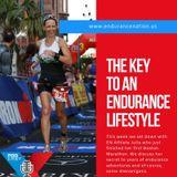 The Key To An Endurance Lifestyle