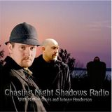 Chasing Night Shadows Season 2 Show 2
