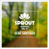 SPROUT SESSIONS-Volume 41-Gene Santiago