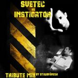 Instigator vs SveTec - Tribute-Mix