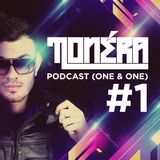 Tonéra - One & One #1 (Podcast)